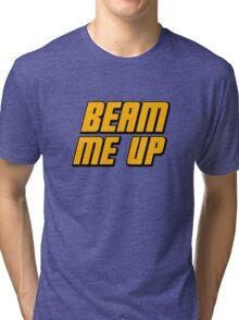 Beam Me Up Tri-blend T-Shirt