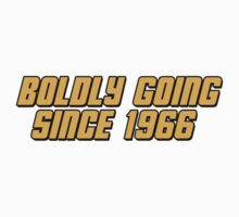 Boldly Going Since 1966 Kids Clothes