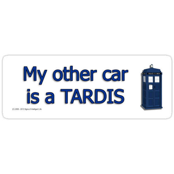 My other car is a TARDIS by SOIL