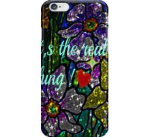 it's the real thing! iPhone Case/Skin