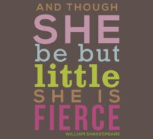 Though She be but Little - Shakespeare QUOTE Kids Clothes