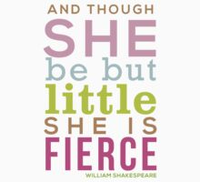 Though She be but Little - Shakespeare QUOTE by onceuponastar