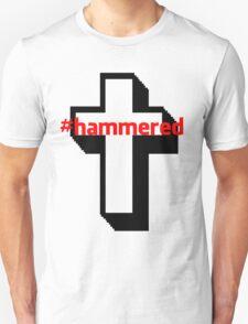 #hammered T-Shirt