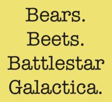 Bears. Beets. Battlestar Galactica. Kids Tee