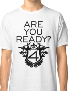 *AWESOME* SAINTS ROW IV ... ARE YOU READY? Classic T-Shirt