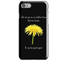 It Can Be Good Again iPhone Case/Skin