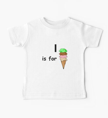 I is for ... Baby Tee