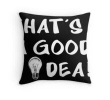 That's a good idea! Throw Pillow
