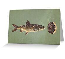 Irresistible Bait  Greeting Card