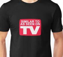 Similar to TV Unisex T-Shirt