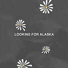 Looking For Alaska by Charliejoe24