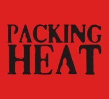 PACKING HEAT by Vana Shipton