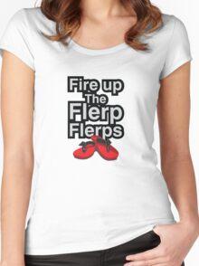 Fire up the flerp flerps  Women's Fitted Scoop T-Shirt