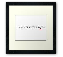 Always Castle Framed Print