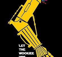 Let the Wookiee win! by thekremlin