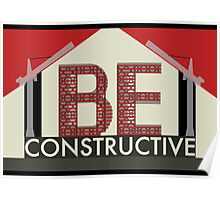 Be Constructive Poster