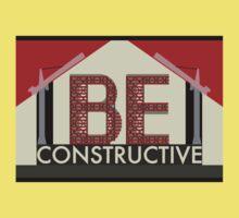 Be Constructive T-Shirt