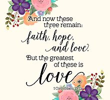 The Greatest of These Is Love by noondaydesign