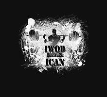 IWOD because ICAN Hoodie