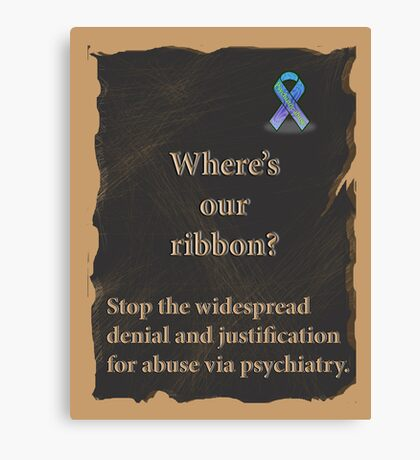Psychiatric abuse awareness ribbon Canvas Print