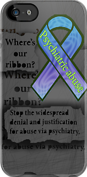 Psychiatric abuse awareness ribbon by Initially NO