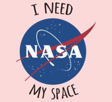 I Need My Space (NASA) Kids Tee