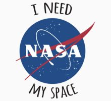 I Need My Space (NASA) One Piece - Short Sleeve