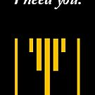 I do. I Need You. by Serdd