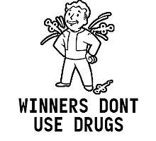 Winners Dont Use Drugs by Gargusuz