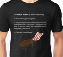 The True Definition of Common Sense Unisex T-Shirt