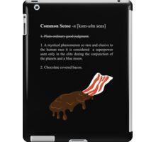 The True Definition of Common Sense iPad Case/Skin