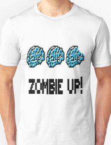 Zombie Up! Unisex T-Shirt