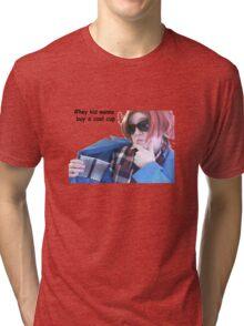#hey kid wanna buy a cool cup Tri-blend T-Shirt