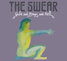 The Swear - Gold & Hymns & Hell Cover by ChungThing
