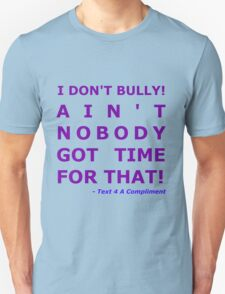 I Don't Bully! (Purple)  Unisex T-Shirt