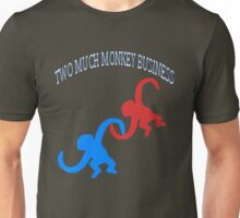 ☝ ☞TWO MUCH MONKEY BUSINESS TEE SHIRT☝ ☞ Unisex T-Shirt
