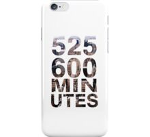 525,600 minutes iPhone Case/Skin