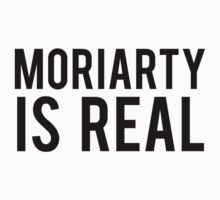 MORIARTY IS REAL by ItsJeff