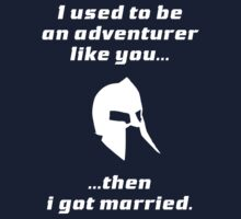I used to be an adventurer like you, then I got married Kids Clothes