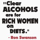 Rich women on diets - Ron Swanson by TheFinalDonut