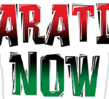 REPARATIONS NOW PRINTS, CARDS & POSTERS. Sticker
