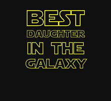 BEST DAUGHTER IN THE GALAXY Unisex T-Shirt