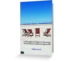 Psalm 31:7 Greeting Card