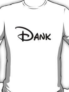 Dank T-Shirt