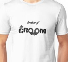 Brother of the Groom Unisex T-Shirt