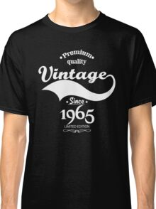 Premium Quality Vintage Since 1965 Limited Edition Classic T-Shirt