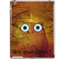 hey good looking iPad Case/Skin
