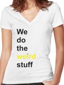 We do the weird stuff (hammer dot of i) Women's Fitted V-Neck T-Shirt