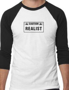 Caution: Realist. T-shirts & stickers. Men's Baseball ¾ T-Shirt