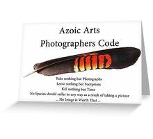 Photographers Code............ Greeting Card